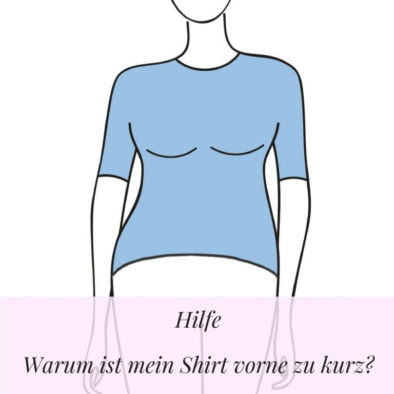 Hilfe, warum ist mein Shirt vorne zu kurz?