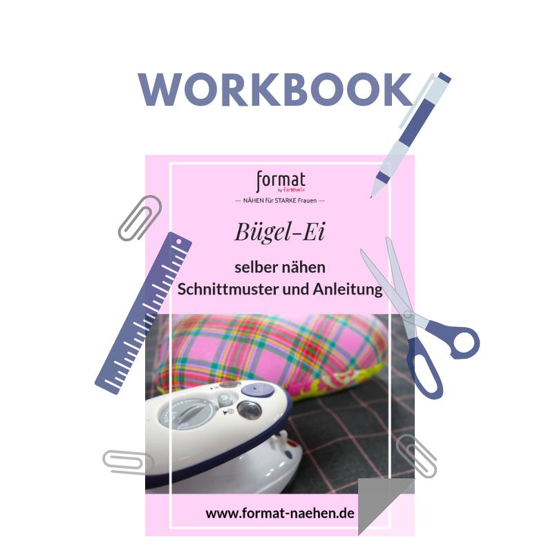 Workbook und Schnittmuster für ein Bügel-Ei
