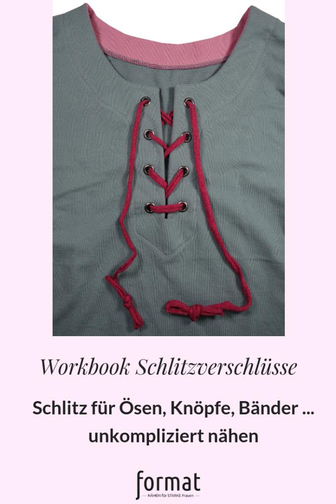 Workbook: Schlitze für Ösen, Knöpfe, Bänder nähen